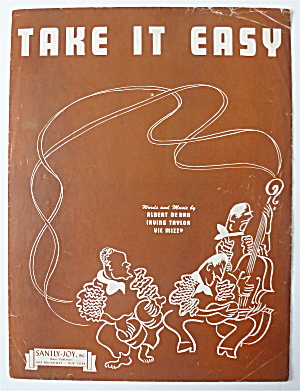 Sheet Music For 1943 Take It Easy