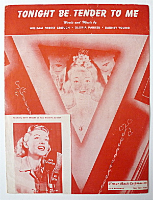 Sheet Music For 1946 Tonight Be Tender To Me