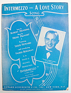 Sheet Music For 1940 Intermezzo-a Love Story Song