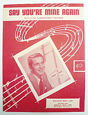 Sheet Music For 1953 Say You're Mine Again