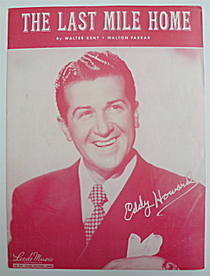 Sheet Music For 1949 The Last Mile Home