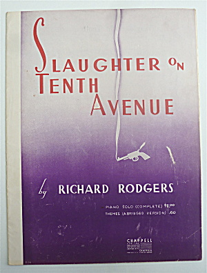 Sheet Music For 1936 Slaughter On Tenth Avenue