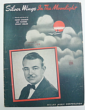 Sheet Music For 1943 Silver Wings In The Moonlight  (Image1)