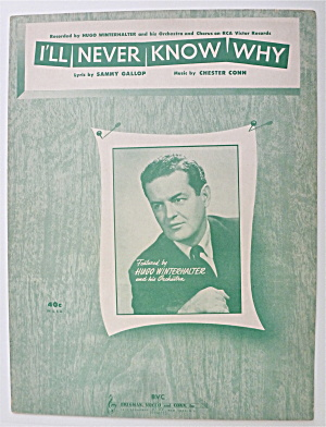 Sheet Music For 1951 I'll Never Know Why