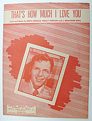 Sheet Music For 1946 That's How Much I Love You