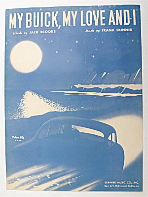Sheet Music For 1951 My Buick, My Love And I