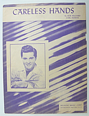 Sheet Music For 1949 Careless Hands