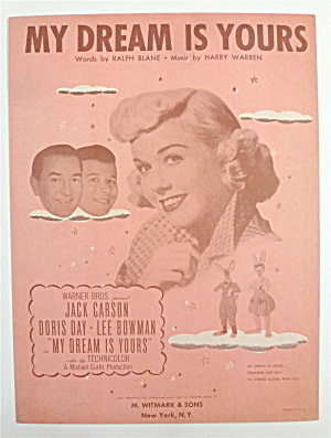 Sheet Music For 1949 My Dream Is Yours