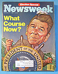 Newsweek Magazine - November 15, 1982 - Ronald Reagan