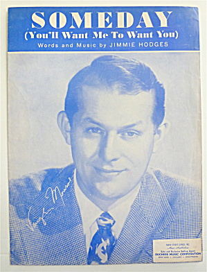 Sheet Music 1954 Someday (You'll Want Me To Want You)