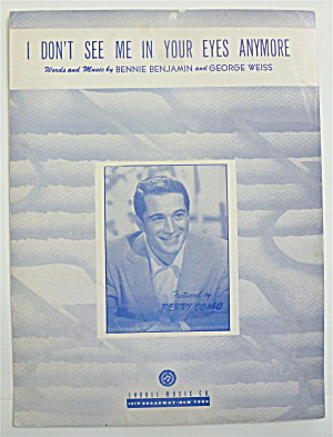 Sheet Music 1949 I Don't See Me In Your Eyes Anymore