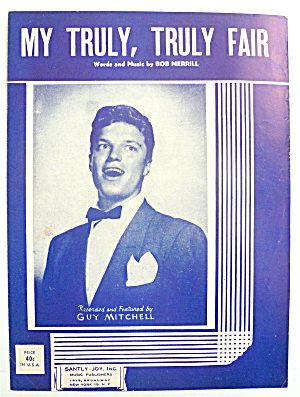 Sheet Music For 1951 My Truly, Truly Fair