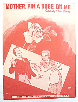 Sheet Music For 1940's Mother, Pin A Rose On Me