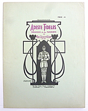 Sheet Music For 1924 Adeste Fideles