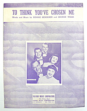 Sheet Music For 1950 To Think You've Chosen Me