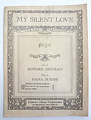 Sheet Music For 1932 My Silent Love