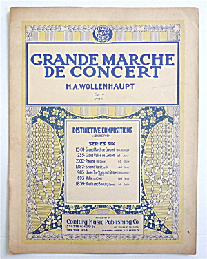 Sheet Music For 1909 Grande Marche De Concert