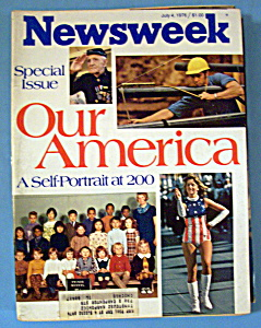 Newsweek Magazine - July 4, 1976 - Our America (Image1)