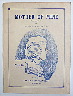 Sheet Music For 1947 Mother Of Mine