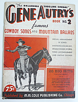 Sheet Music 1934 Gene Autry's Cowboy Songs & Ballads