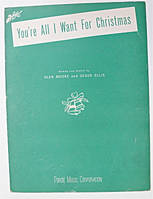 Sheet Music For 1948 You're All I Want For Christmas