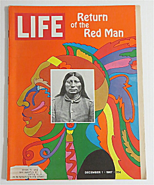 Life Magazine-december 1, 1967-return Of The Red Man