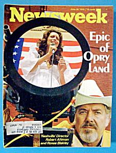 Newsweek Magazine - June 30, 1975 - Epic of Opry Land (Image1)