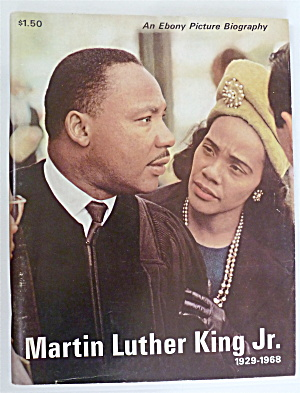 Martin Luther King Jr. 1968 Ebony Picture Biography