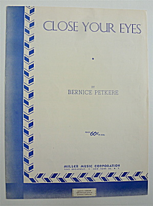 Sheet Music For 1933 Close Your Eyes