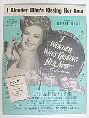 Sheet Music For 1947 I Wonder Who's Kissing Her Now