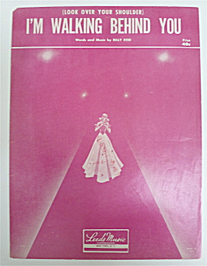 Sheet Music For 1953 I'm Walking Behind You