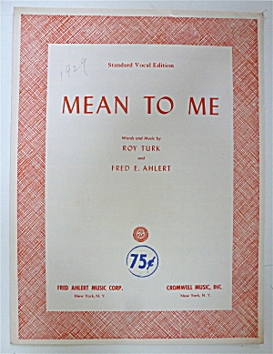 Sheet Music For 1957 Mean To Me