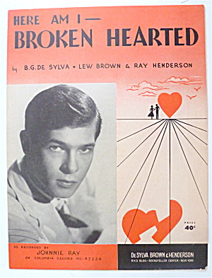 Sheet Music For 1927 Here Am I - Broken Hearted