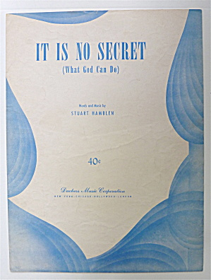 Sheet Music For 1950 It Is No Secret (What God Can Do)