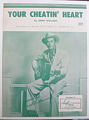Sheet Music For 1952 Your Cheatin' Heart