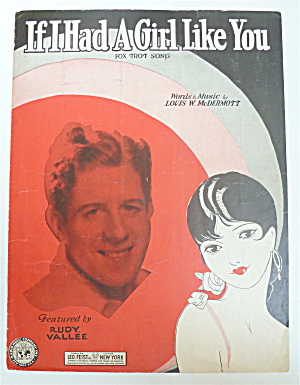 Sheet Music 1930 If I Had A Girl Like You  (Image1)