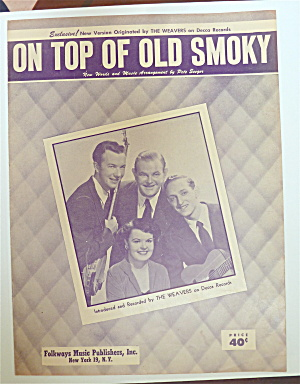 Sheet Music 1951 On Top Of Old Smoky (Weavers Cover)
