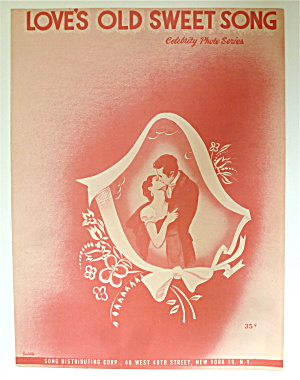 Sheet Music For 1940's Love's Old Sweet Song