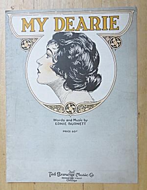 1920 My Dearie Sheet Music By Ernie Burnett  (Image1)