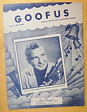 Sheet Music For 1930 Goofus (Phil Harris Cover)