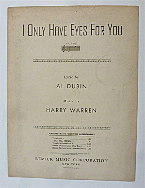 Sheet Music For 1939 I Only Have Eyes For You