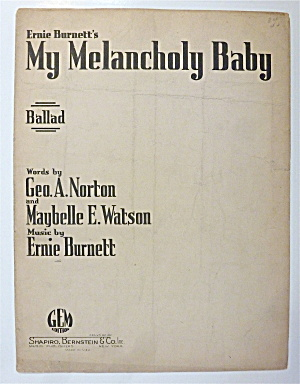 Sheet Music For 1942 My Melancholy Baby