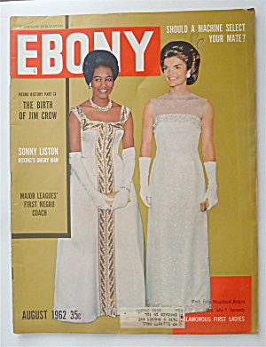 Ebony Magazine August 1962 Glamorous First Ladies