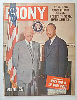 Ebony Magazine April 1961 Black Man In The White House