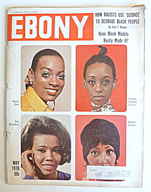 Ebony Magazine May 1970 Have Black Models Made It