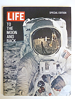 Life Magazine-1969-to The Moon & Back (Special Edition)