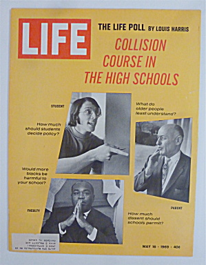 Life Magazine-May 16, 1969-Collision Course In H. S. (Image1)