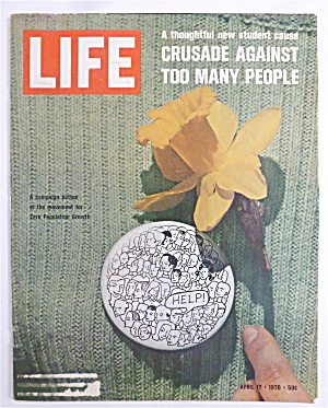 Life Magazine-april 17, 1970-too Many People