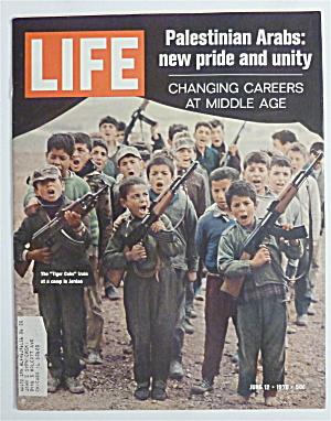Life Magazine-June 12, 1970-Palestinian Arabs (Image1)