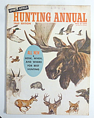 Sports Afield Hunting Annual 1960 Edition